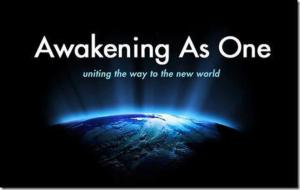 awakening as one uniting the way to the new world